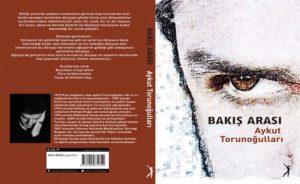 Aykut Torunoğulları nın ikinci Kitabı BAKIŞ ARASI çıktı