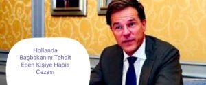 Hollanda Başbakanını Tehdit Eden Kişiye Hapis Cezası