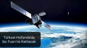 Türksat Hollanda'da Ibc Fuarı'na Katılacak
