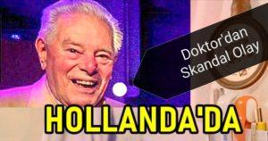 Hollanda'da Doktor 49 Çocuğun Babası Çıktı