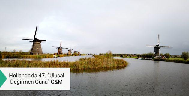 """Hollanda'da 47. """"Ulusal Değirmen Günü"""" – Kinderdijk"""