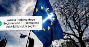 Avrupa Parlamentosu Seçimlerinde 3 Türk Kökenli Aday Milletvekili Seçildi