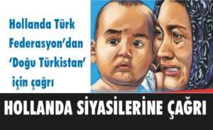 Hollanda Türk Federasyon'dan 'Doğu Türkistan' için çağrı