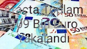 Araçta Toplam 309 Bin Euro Yakalandı.