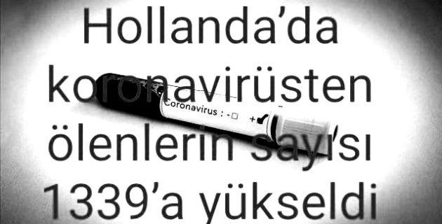 Hollanda'da koronavirüsten ölenlerin sayısı 1339'a yükseldi