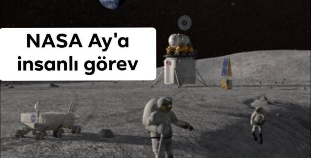 NASA Ay'a insanlı görev için 3 şirketle anlaştı