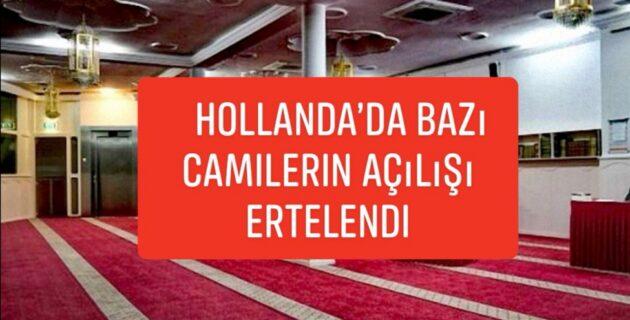 Hollanda'nın Lahey kentinde gizli ibadet nedeniyle bazı camilerin açılışı ertelendi