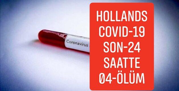 Hollanda'da Korona dan Son 24 saatte ölen kisi sayisi 4