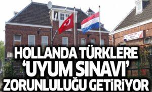 Türk vatandaslari için zorunlu uyum sinavi Hollanda meclisinden geçti !