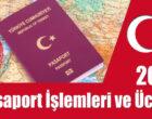 2021 Türk Pasaportu İşlemleri ve Ücreti – Sıla Yolu Sevenler