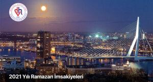 Hollanda Şehirlerine Ait 2021 Yılı Ramazan İmsakiyeleri