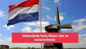 Hollanda'da Covid-19 etkisiyle en fazla iflasın otel ve restorantlarda yaşandı